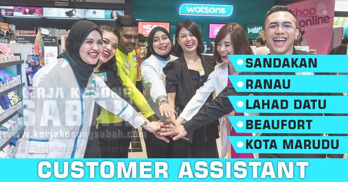 Kerja Kosong Sabah 2020 | Customer Assistant / Senior Customer Assistant - Watson
