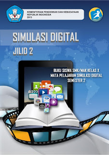 Download Buku Mapel Simulasi Digital 2 SMK Kelas X PDF Kurikulum 2013 - Cerpen45