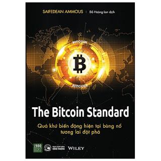 The Bitcoin Standard - Quá Khứ Biến Động, Hiện Tại Bùng Nổ, Tương Lai Đột Phá ebook PDF-EPUB-AWZ3-PRC-MOBI