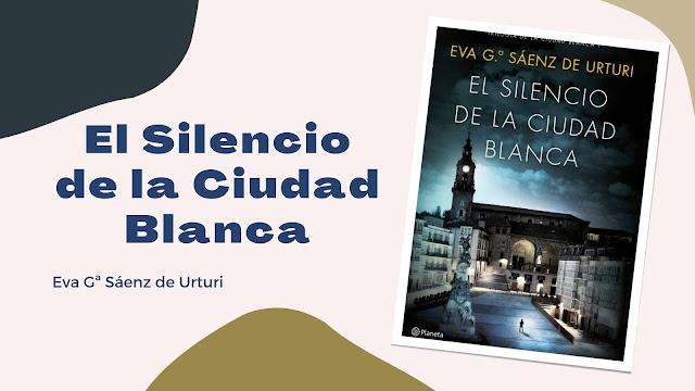 El Silencio de la Ciudad Blanca libro reseña