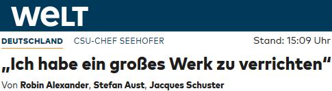 """Seehofer: """"Ich habe ein großes Werk zu verrichten"""""""