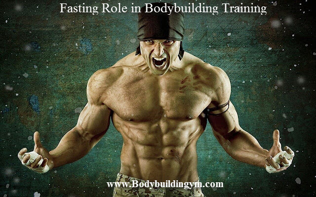 Fasting Role in Bodybuilding