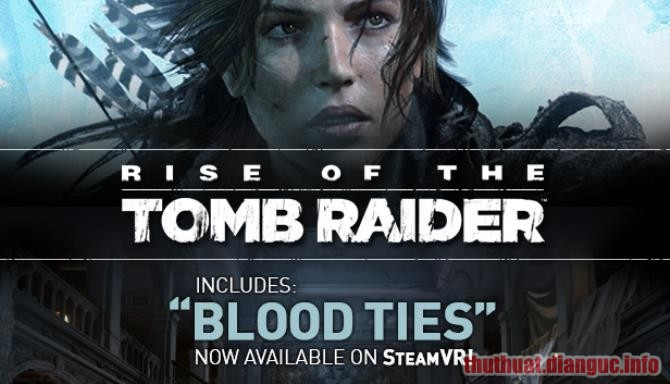 Download Game Rise Of The Tomb Raider [Việt Hóa]