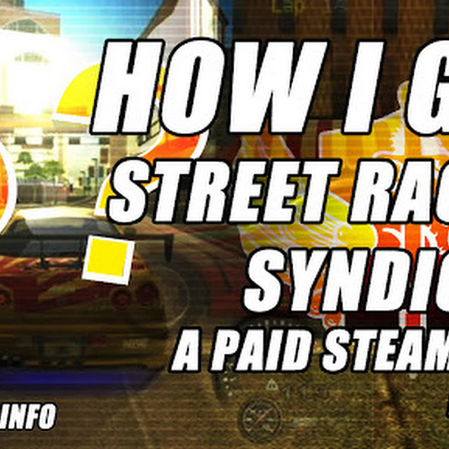 How I Got The Paid Steam Game, Street Racing Syndicate, For FREE