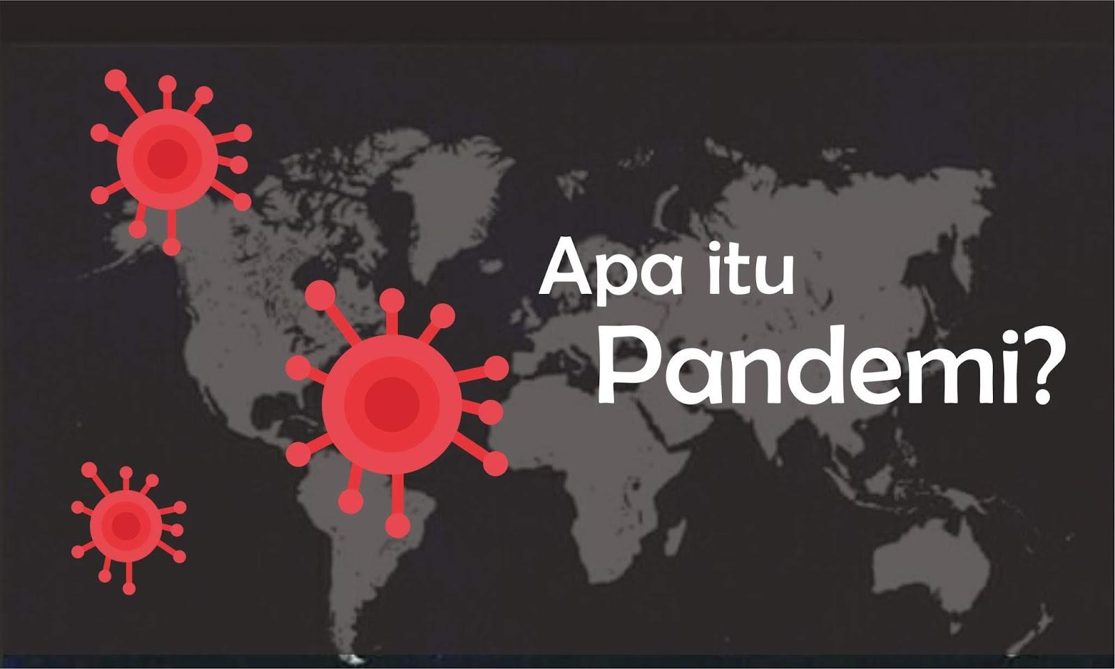 Banyak yang Belum Tahu, Apa Itu Pandemi?