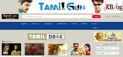TamilGun – Download Tamil, Telugu, Malayalam HD Movies for Free - Kasba Blog