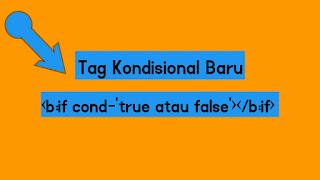 Apa Itu Tag Kondisional ? Pengertian Tag Kondisional dan Fungsi