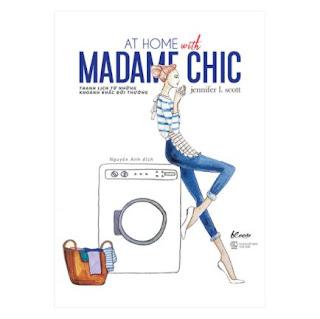 At Home With Madame Chic - Thanh Lịch Từ Những Khoảnh Khắc Đời Thường ebook PDF-EPUB-AWZ3-PRC-MOBI