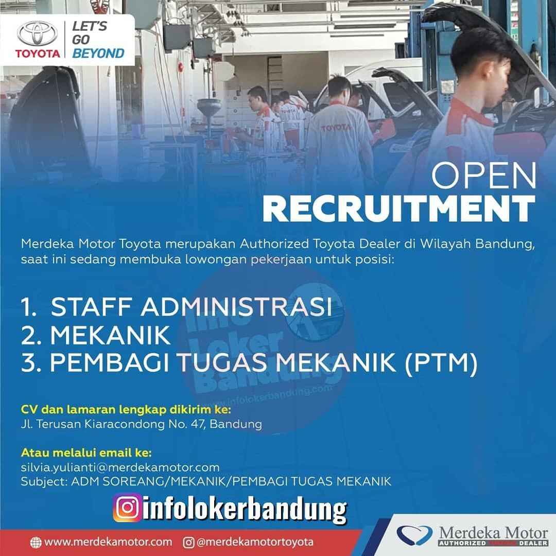 Lowongan Kerja Merdeka Motor Toyota Bandung Agustus 2019