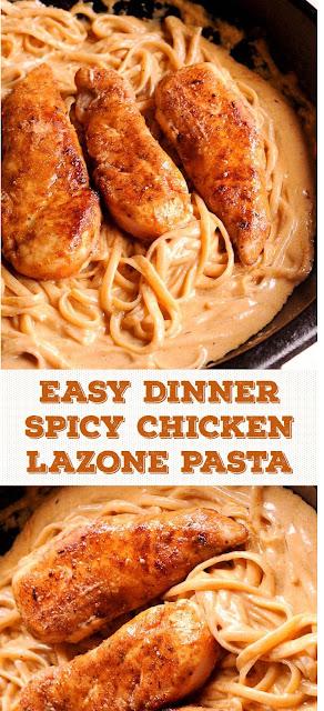 EASY DINNER SPICY CHICKEN LAZONE PASTA