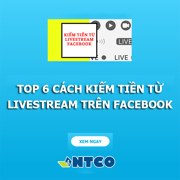 kiem tien tu livestream facebook