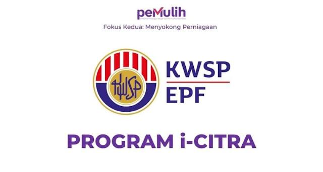 Pengeluaran i-Citra KWSP : Cara Permohonan, Semakan Status & Rayuan