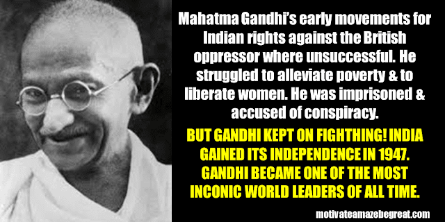 Success Stories From Famous People Who Failed Before Succeeding: Mahatma Gandhi