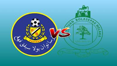 Live Streaming Pahang vs Melaka United Liga Super 20 Julai 2019