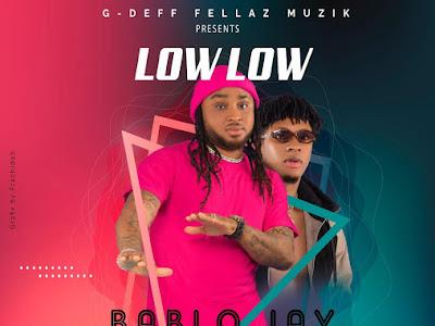 [MUSIC] Bablo Jay Ft Coolprinxx - Low Low