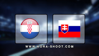 مشاهدة مباراة كرواتيا وسلوفاكيا بث مباشر 16-11-2019 التصفيات المؤهلة ليورو 2020
