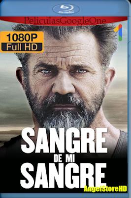 Sangre De Mi Sangre (2016) [1080p BRRip] [Latino] [Google Drive] – By AngelStoreHD