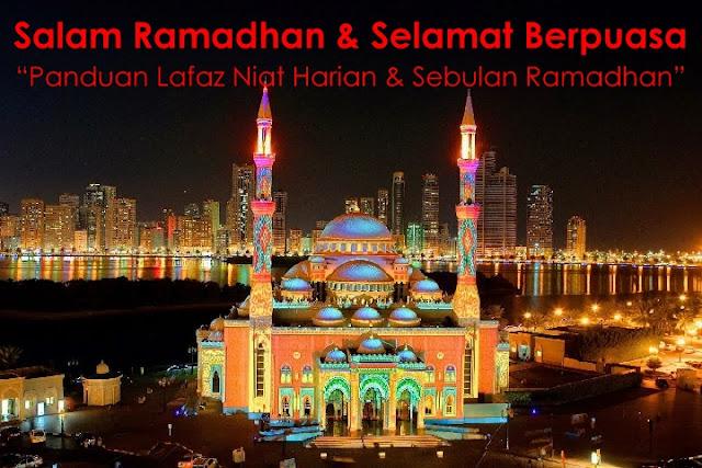 Lafaz Niat Harian & Sebulan Puasa Di Bulan Ramadhan