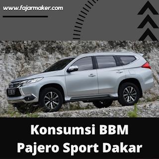 Konsumsi BBM Pajero Sport Dakar