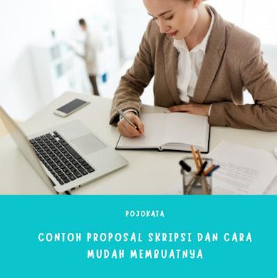 Contoh Proposal Skripsi dan Cara Mudah Membuatnya