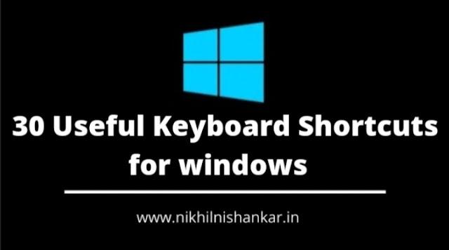 30 Useful Keyboard shortcuts for windows