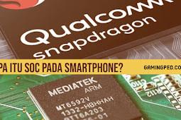 Apa itu sih maksudnya SoC pada Smartphone? Exynos, Snapdragon, Mediatek ?