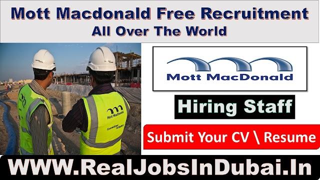 Mott Macdonald Hiring Staff In Dubai  UAE 2021