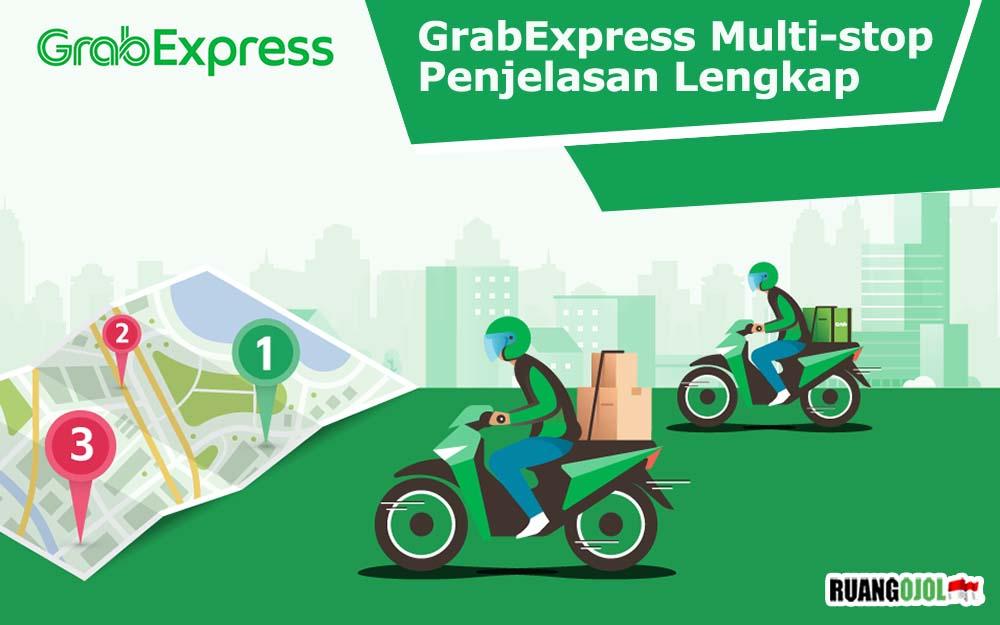 Apa itu GrabExpress Multi-stop? Cek Penjelasan dan Keuntungannya