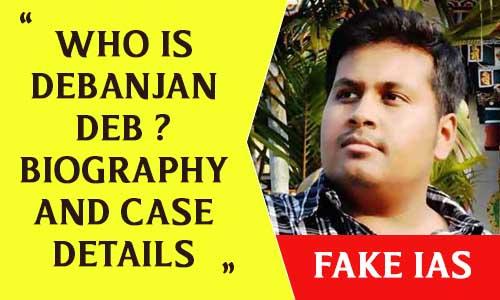 Who is Debanjan Deb Wiki, Biography, Age, Education, Father, Family, Wife, girlfriend, Fraud case, News