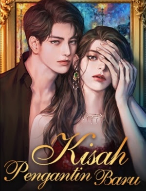 Novel Kisah Pengantin Baru Karya Febi Full Episode