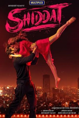 Shiddat movie : By kunal deshmukh first time with new star casts