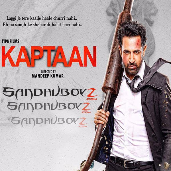 Fast Download Punjabi Song Sheh: Free Punjabi Mp3 Songs: Download Kaptaan Movie All Songs