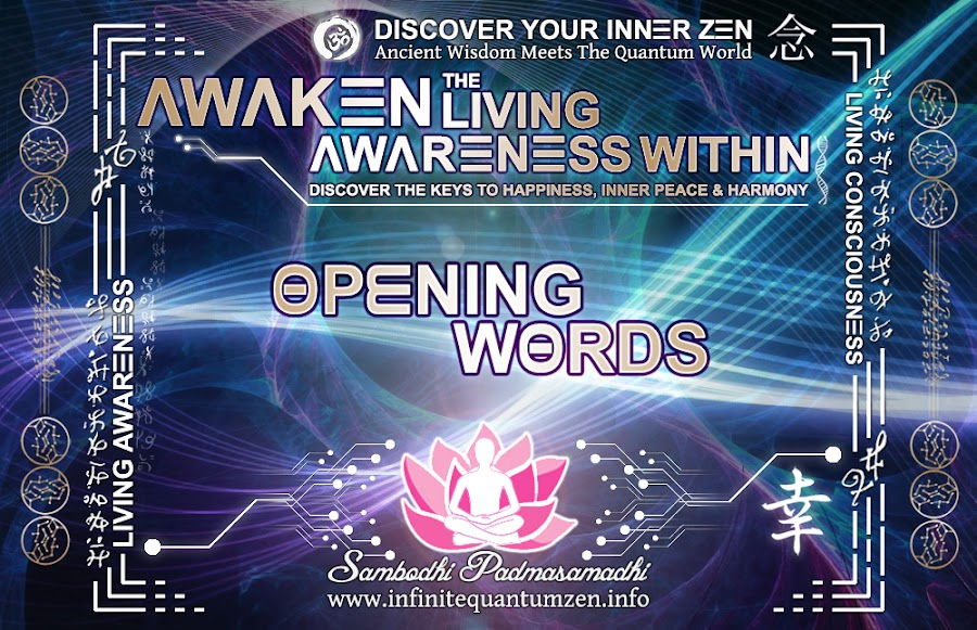 Opening Words, Infinite living system life, the book of zen awareness, alan watts mindfulness key to happiness peace joy