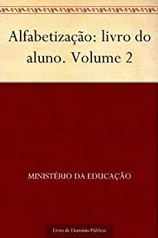 Alfabetização livro do aluno - Volume 2