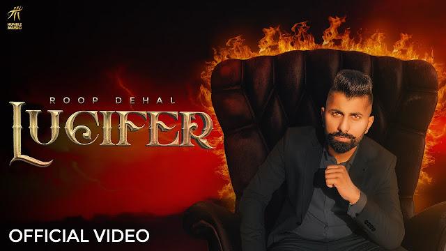 Lucifer Song Lyrics | Roop Dehal | Latest Punjabi Songs 2020 | Humble Music | Lyrics Planet