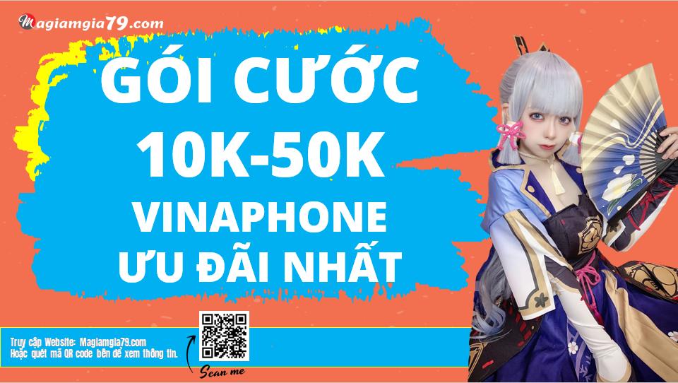 Cách đăng ký gói 10K, 20K, 30K, 40K, 50K Vinaphone