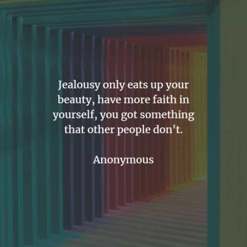 Jealousy quotes and sayings to inspire you positively