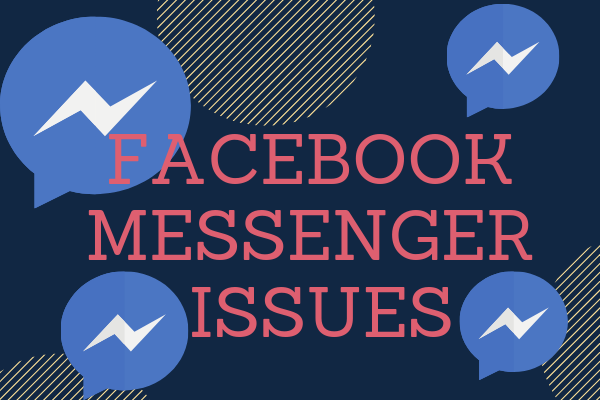 Facebook Messenger Issues