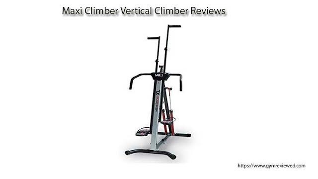 Maxi Climber Vertical Climber Reviews