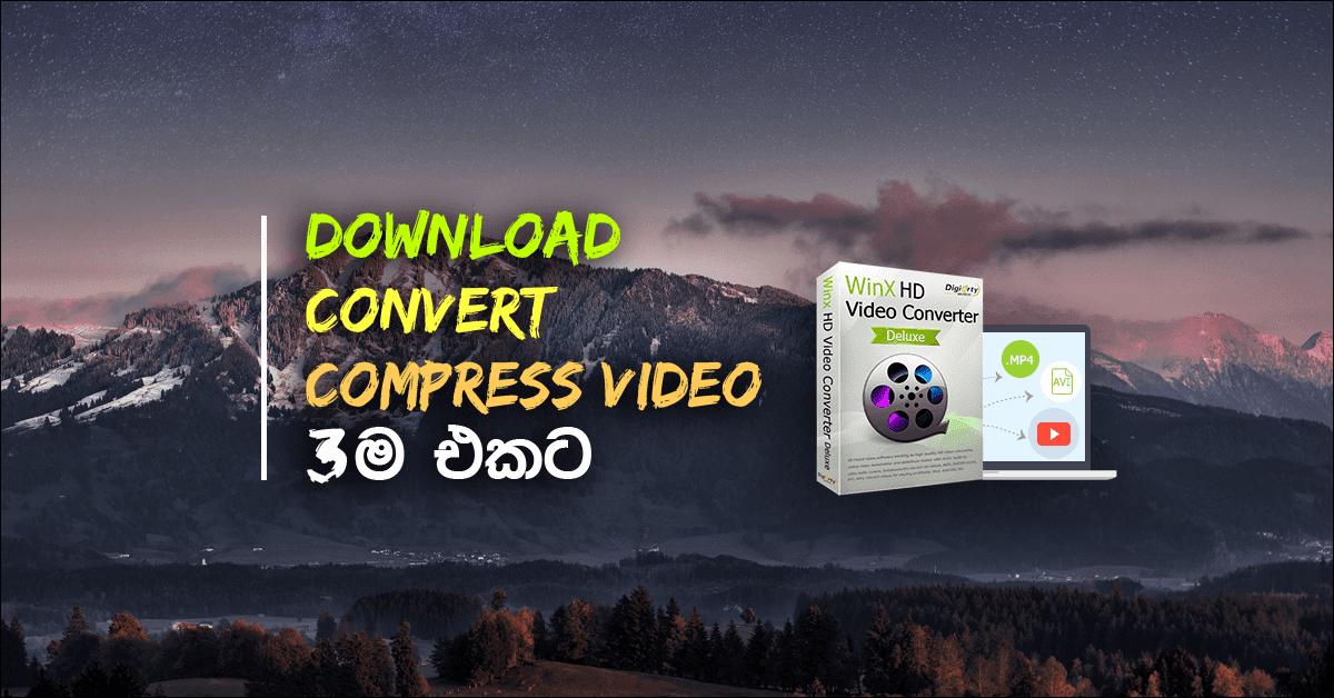 අපි එදිනෙදා වැඩ කටයුතු වලදී බෙහෙවින් ප්රයෝජනවත් මෘදුකාංගයක් ලෙස අපට මෙය හදුන්වාදෙන්න පුළුවන්. වීඩියෝ ඩවුන්ලෝඩ් කරන්න,     වීඩියෝ කන්වර්ට් කරන්න සහ video compress කරන්න මේ මගින් පුළුවන්.
