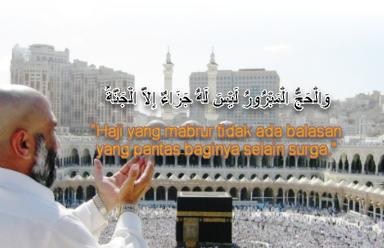 Istimewa, Derajat Haji Mabrur Bagi Orang Yang Tidak Pergi Haji