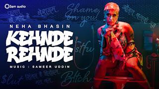 KEHNDE REHNDE (कहन्दे रेह्न्दे Lyrics in Hindi) - Neha Bhasin