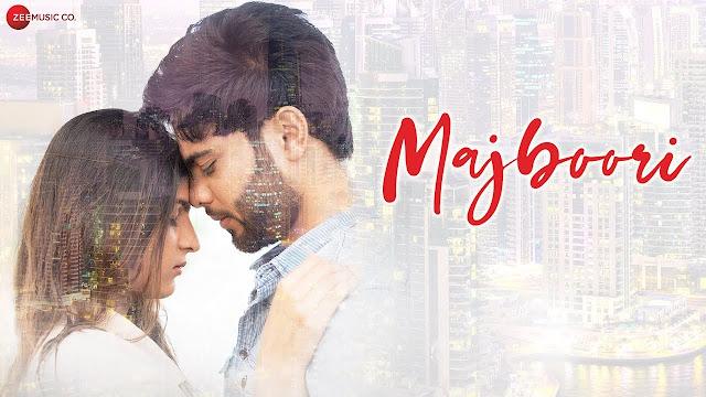 Majboori Lyrics In Hindi & English | Grishma Shah | Roshan Nambiar | Raj J | Sumedha K
