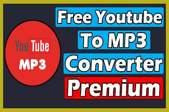 Free YouTube To MP3 Converter 4.3.18 Premium