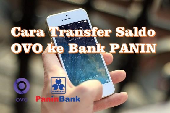 Cara Transfer Saldo OVO ke Bank PANIN