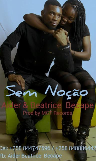 Aider & Beatrice Becape - Sem Noção (Prod. MGT Records)