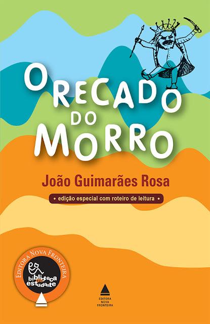 O Recado do morro Edição 2 João Guimarães Rosa