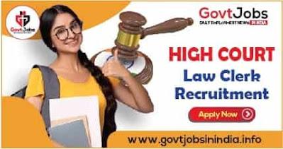 High Court Law Clerk Trainee Recruitment 2021