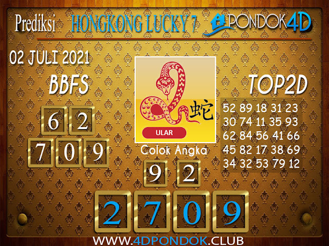 Prediksi Togel HONGKONG LUCKY7 PONDOK4D 02 JULI 2021
