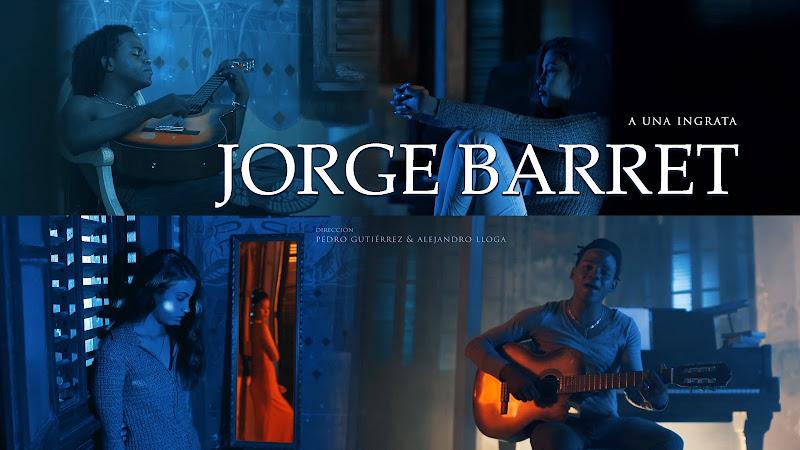Jorge Barrett - ¨A una ingrata¨ - Videoclip - Dirección: Pedro Gutiérrez - Alejandro LLoga. Portal Del Vídeo Clip Cubano